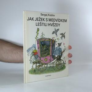 náhled knihy - Jak ježek s medvídkem leštili hvězdy