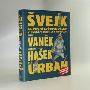 náhled knihy - Švejk za první světové války, v ruském zajetí a v revoluci