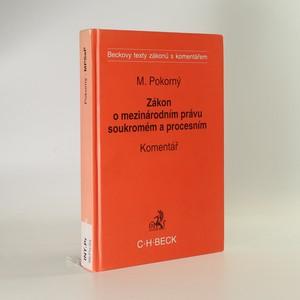 náhled knihy - Zákon o mezinárodním právu soukromém a procesním. Komentář