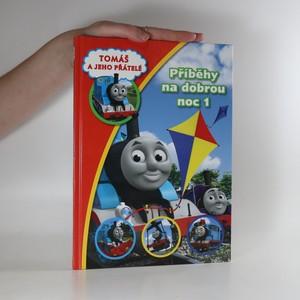 náhled knihy - Tomáš a jeho přátelé. Příběhy na dobrou noc 1