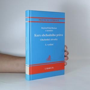 náhled knihy - Kurs obchodního práva. Obchodní závazky