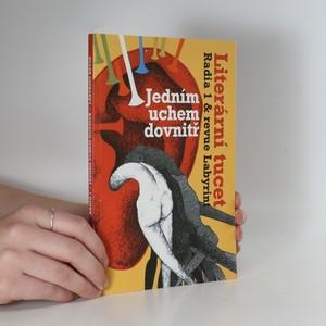 náhled knihy - Jedním uchem dovnitř. Literární tucet Radia 1 & revue Labyrint