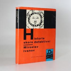 náhled knihy - Historie skoro detektivní. Po stopách literárních záhad