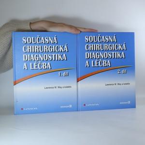 náhled knihy - Současná chirurgická diagnostika a léčba I.+II. díl (2 svazky)