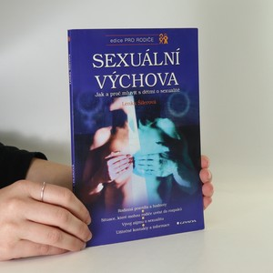 náhled knihy - Sexuální výchova. Jak a proč mluvit s dětmi o sexualitě