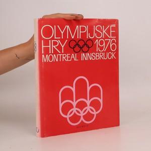náhled knihy - Olympijské hry 1976. Montreal. Innsbruck