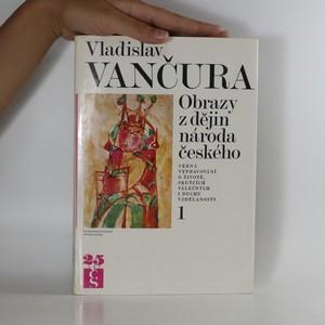 náhled knihy - Obrazy z dějin národa českého 1. díl