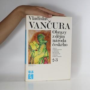 náhled knihy - Obrazy z dějin národa českého 2-3. díl