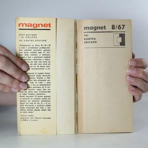 antikvární kniha Tři kontra gestapo. Magnet 8/67, 1967
