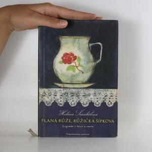 náhled knihy - Planá růže, růžička šípková