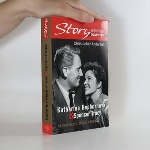 náhled knihy - Katharine Hepburnová & Spencer Tracy. Nezapomenutelná láska