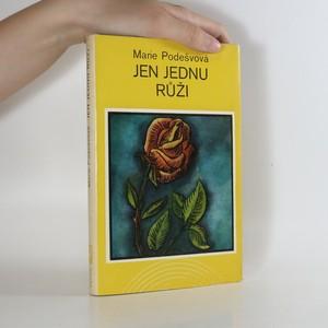 náhled knihy - Jen jednu růži