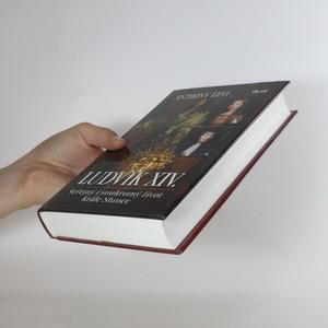 antikvární kniha Ludvík XIV. Veřejný i soukromý život krále Slunce, 2007