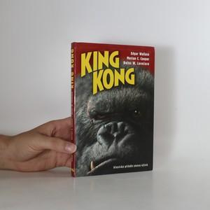 náhled knihy - King Kong. Klasický příběh znovu ožívá