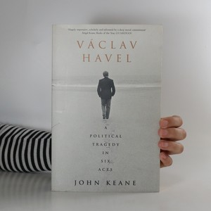 náhled knihy - Václav Havel. A political tragedy in six acts