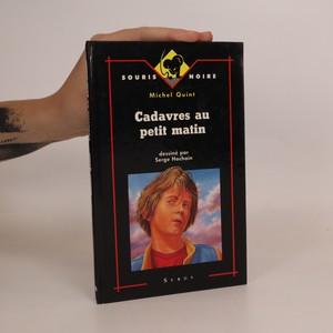 náhled knihy - Cadavres au petit matin