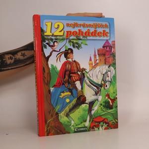 náhled knihy - 12 nejkrásnějších pohádek