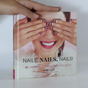 náhled knihy - Nails, Nails, Nails!
