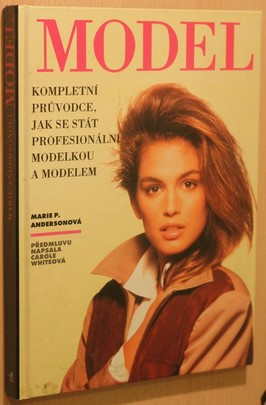náhled knihy - Model : kompletní průvodce jak se stát profesionální modelkou a modelem