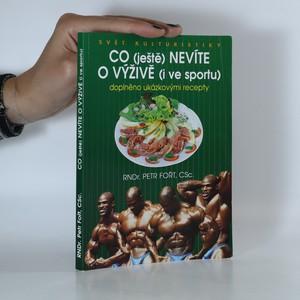 náhled knihy - Co (ještě) nevíte o výživě (i ve sportu). Doplněno ukázkovými recepty