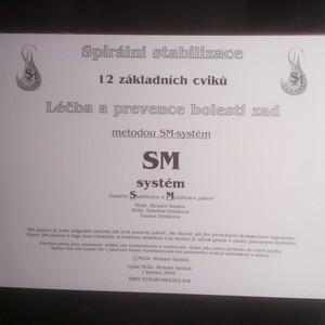 antikvární kniha Spirální stabilizace. 12 základních cviků. Léčba a prevence bolestí zad metodou SM-systém, 2009