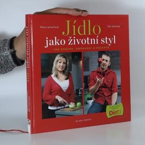 náhled knihy - Jídlo jako životní styl aneb 100 otázek, odpovědí a receptů