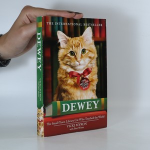 náhled knihy - Dewey. The Small-Town Library Cat Who Touched the World