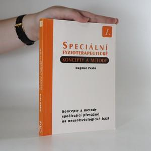 náhled knihy - Speciální fyzioterapeutické koncepty a metody I. Koncepty a metody spočívající převážně na neurofyziologické bázi