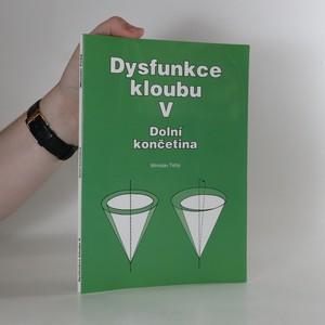 náhled knihy - Dysfunkce kloubu V. Dolní končetina