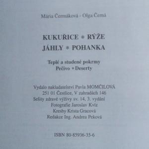 antikvární kniha Kukuřice, rýže, jáhly, pohanka. Teplé a studené pokrmy, pečivo, deserty, 2007