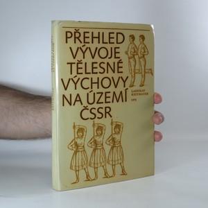 náhled knihy - Přehled vývoje tělesné výchovy na území ČSSR
