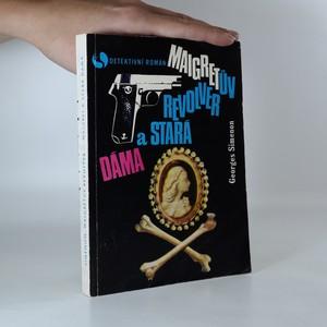 náhled knihy - Maigret a stará dáma. Maigretův revolver