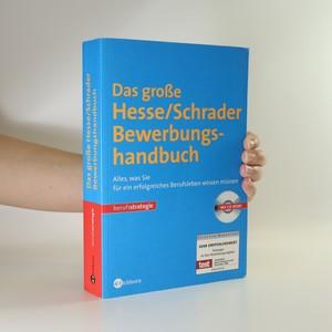 náhled knihy - Das große Hesse-Schrader-Bewerbungshandbuch (CD chybí)