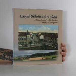 náhled knihy - Lázně Bělohrad a okolí v historických pohlednicích a současné fotografii