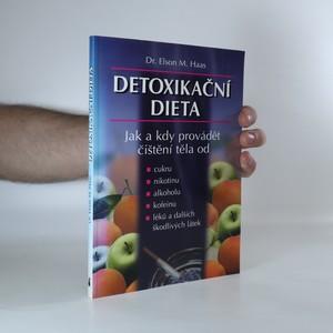 náhled knihy - Detoxikační dieta. Jak a kdy provádět čistění těla