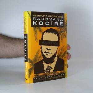 náhled knihy - Vzestup a pád šejdíře Radovana Kočíře. Real fiction