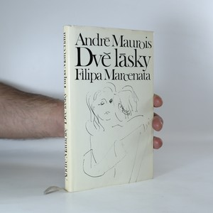náhled knihy - Dvě lásky Filipa Marcenata