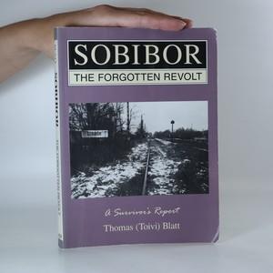 náhled knihy - Sobibor, the forgotten revolt. A survivor's report