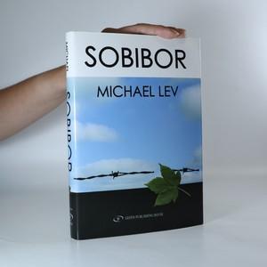 náhled knihy - Sobibor. A documentary novel of the Sobibor uprising