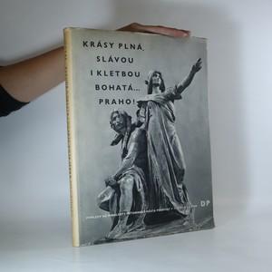 náhled knihy - Krásy plná slávou i kletbou bohatá...Praho! (asi věnování a podpis autora)