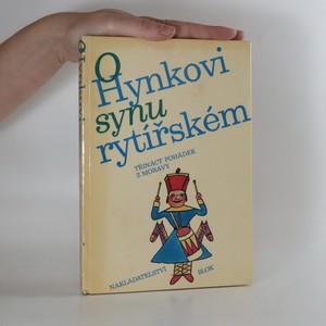 náhled knihy - O Hynkovi synu rytířském. Třináct pohádek z Moravy