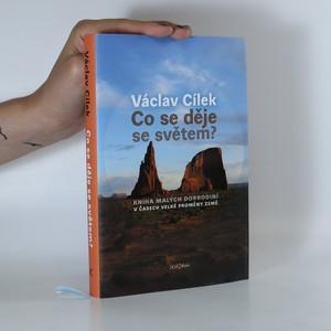 náhled knihy - Co se děje se světem? Kniha malých dobrodiní v časech velké proměny Země