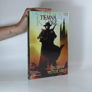 náhled knihy - Temná věž. Zrození pistolníka