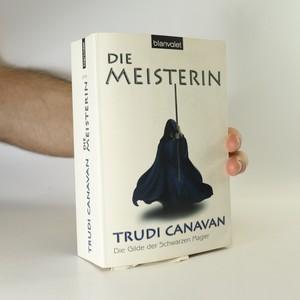 náhled knihy - Die Meisterin. Die Gilde der Schwarzen Magier 3