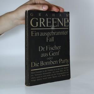 náhled knihy - Ein ausgebrannter Fall. Dr. Fischer aus Genf oder Die Bomben-Party