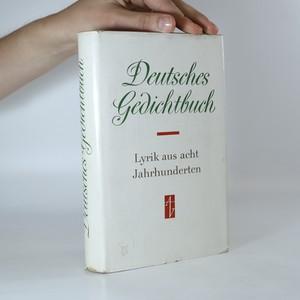 náhled knihy - Deutsches Gedichtbuch. Lyrik aus acht Jahrhunderten