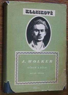 náhled knihy - Výbor z díla Jiřího Wolkra; Básně - Próza