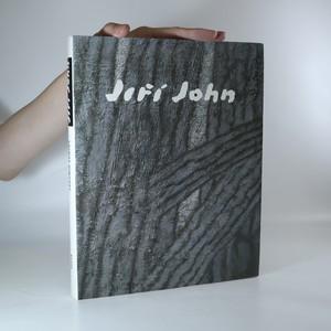 náhled knihy - Jiří John. Deset úvah o umění, o přírodě, o životě a umírání