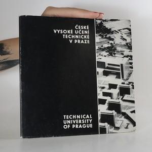 náhled knihy - České vysoké učení technické v Praze.  Technical university in Prague