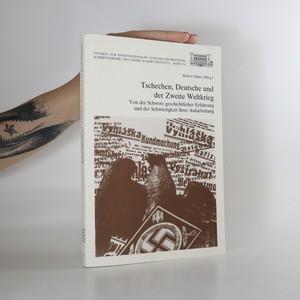 náhled knihy - Tschechen, Deutsche und der Zweite Weltkrieg